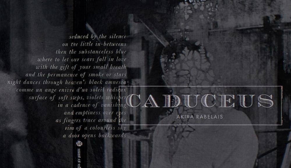 Akira Rabelais - Caduceus