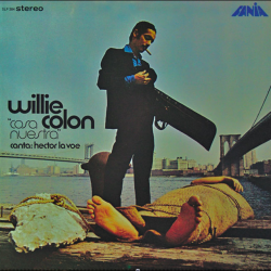 1969 - Willie Colon, Cosa Nuestra (Izzy Sanabria)