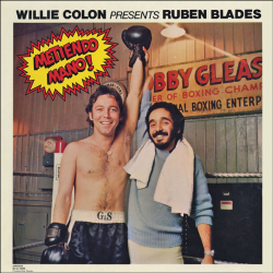 1977 - Ruben Blades, Metiendo Mano (Izzy Sanabria)