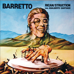 1979 - Ray Barretto, Ricanstruction (Izzy Sanabria)