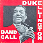 Duke Ellington - Band Call